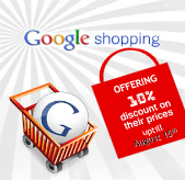 Google Shopping launch! Offering 10% discount uptill 15th August 2012