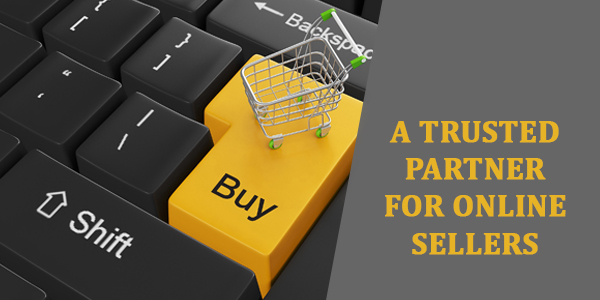 Trusted Partner for Online Sellers